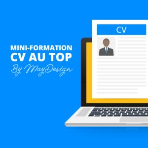 Mini-Formation : CV au top